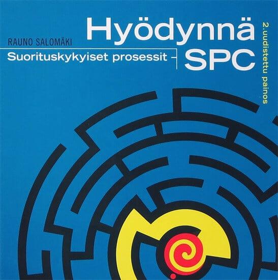 Suorityskykyiset prosessit – Hyödynnä SPC 2. uudistettu painos